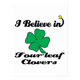 i believe in four-leaf clovers postcards