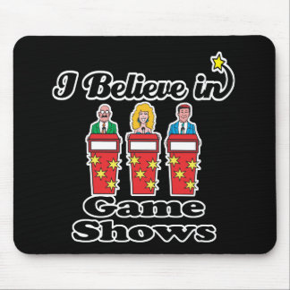 i believe in game shows mouse pad