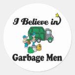 i believe in garbage men round sticker