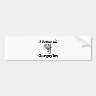 i believe in gargoyles car bumper sticker