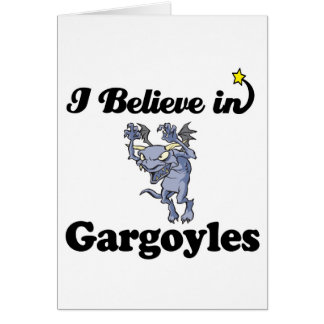 i believe in gargoyles card