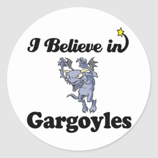 i believe in gargoyles classic round sticker
