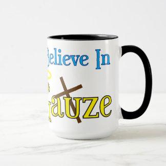 I believe in Gauze AND Satin Mug
