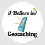 i believe in geocaching classic round sticker