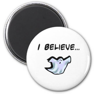 I Believe in Ghosts 2 Inch Round Magnet