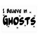 I Believe In Ghosts Post Cards