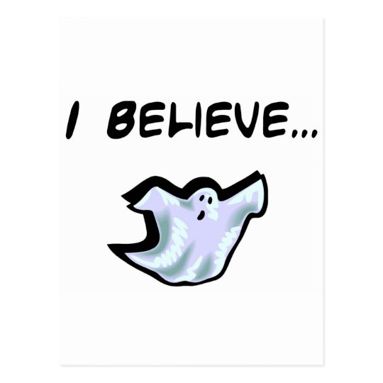 I Believe in Ghosts Postcard