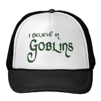 I Believe In Goblins Trucker Hats