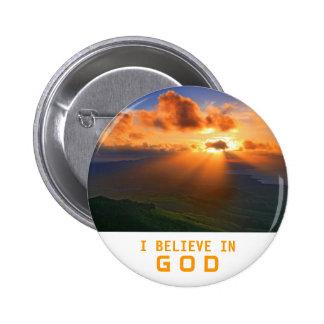I Believe in God Pinback Button