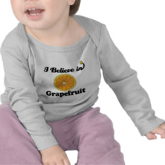 i believe in grapefruit t shirts