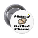 i believe in grilled cheese 2 inch round button