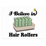 i believe in hair rollers postcard