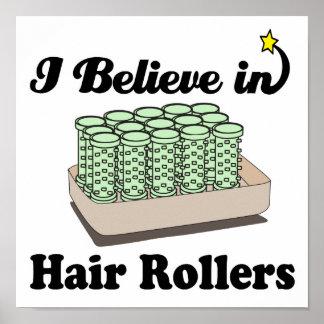 i believe in hair rollers print