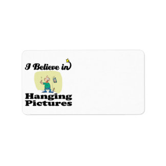 i believe in hanging pictures custom address labels