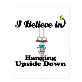 i believe in hanging upside down postcard