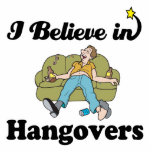 i believe in hangovers cut out