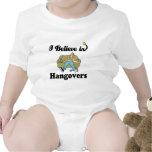 i believe in hangovers tshirts