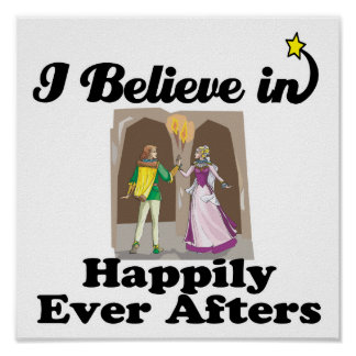 i believe in happily ever afters poster