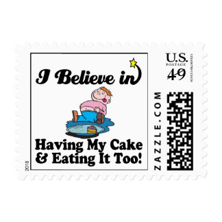 i believe in having my cake and eating it too stamp