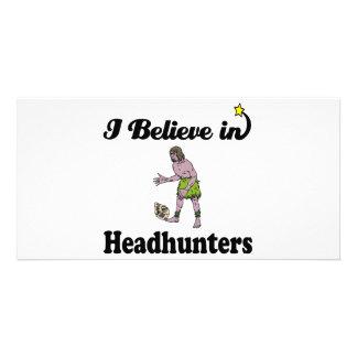 i believe in headhunters custom photo card