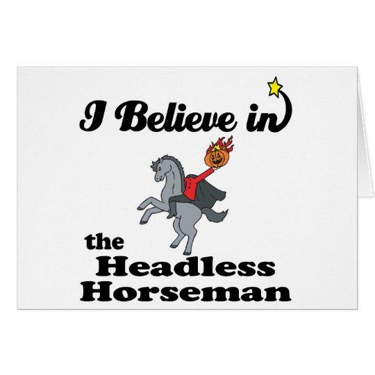 i believe in headless horseman card