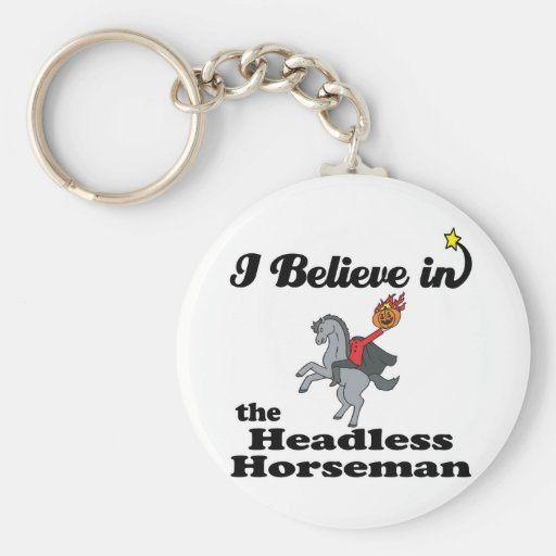 i believe in headless horseman key chains