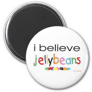 I believe in Jelly Beans 2 Inch Round Magnet