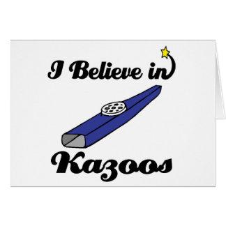 i believe in kazoos greeting card