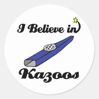 i believe in kazoos classic round sticker