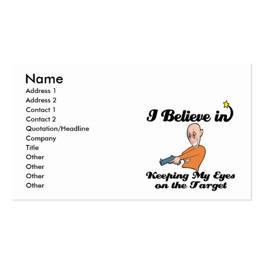 i believe in keeping eyes on the target Double-Sided standard business cards (Pack of 100)