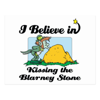 i believe in kissing the blarney stone post card