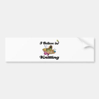 i believe in knitting bumper sticker