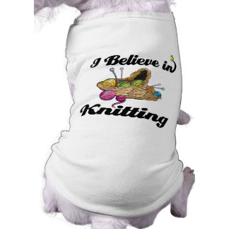 i believe in knitting dog clothes