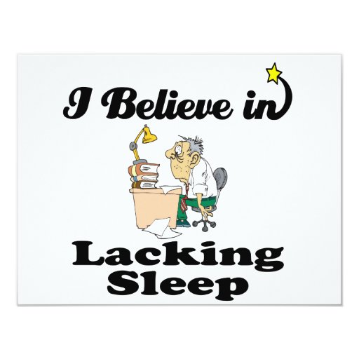 i believe in lacking sleep 4.25x5.5 paper invitation card