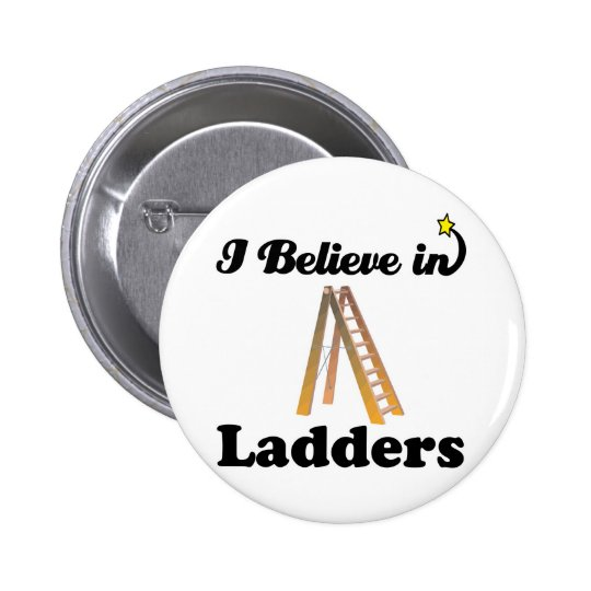 i believe in ladders button