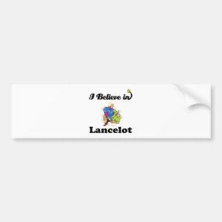 i believe in lancelot car bumper sticker