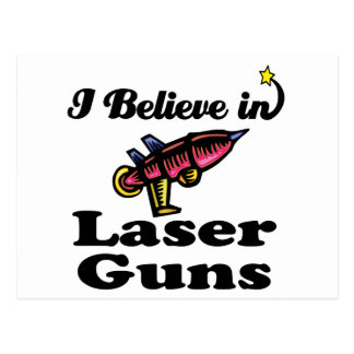 i believe in laser guns postcards