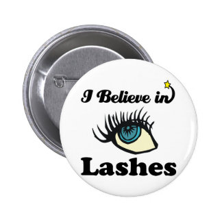 i believe in lashes button