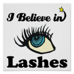 i believe in lashes print