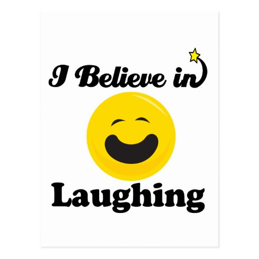 i believe in laughing post cards