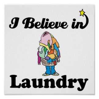 i believe in laundry poster