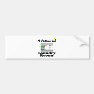 i believe in laundry rooms bumper stickers
