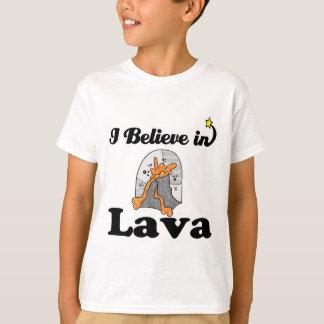 i believe in lava T-Shirt
