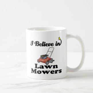 i believe in lawn movers coffee mug