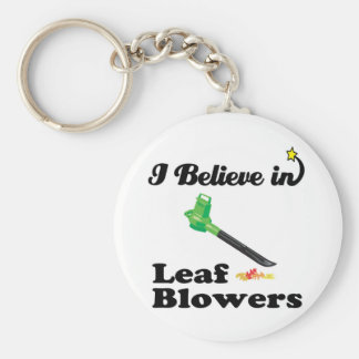i believe in leaf blowers key chains