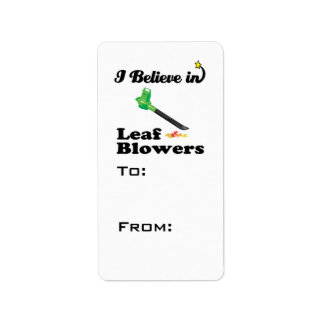 i believe in leaf blowers personalized address labels