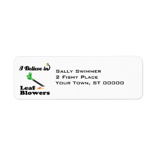 i believe in leaf blowers return address labels