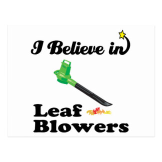 i believe in leaf blowers postcard
