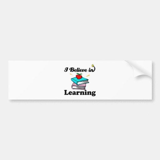 i believe in learning bumper sticker