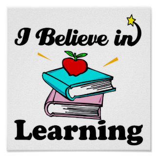 i believe in learning poster